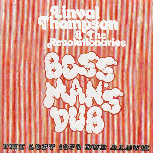Play & Download Boss Man's Dub by The Revolutionaries | Napster