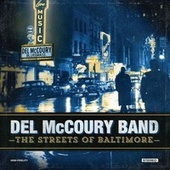 The Streets of Baltimore by Del McCoury