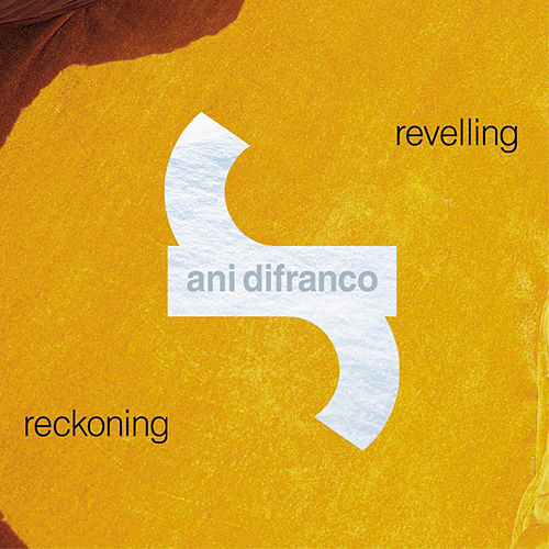 Play & Download Revelling Reckoning by Ani DiFranco | Napster
