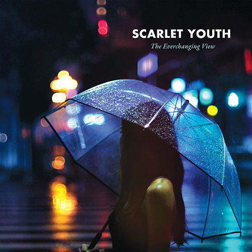 Play & Download The Everchanging View: Deluxe Edition by Scarlet Youth | Napster