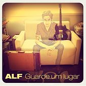 Play & Download Guarde um Lugar by ALF | Napster