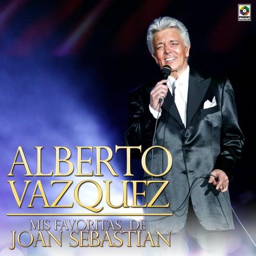 Mis Favoritas de Joan Sebastian by Alberto Vazquez