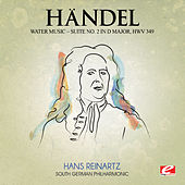 Play & Download Handel: Water Music, Suite No. 2 in D Major, HMV 349 (Digitally Remastered) by The South German Philharmonic | Napster