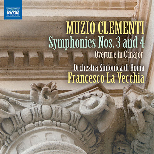 Play & Download Clementi: Symphonies Nos. 3 & 4 by Rome Symphony Orchestra | Napster