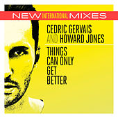 Play & Download Things Can Only Get Better (New Int'l Mixes) by Various Artists | Napster