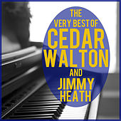 The Very Best of Cedar Walton + Jimmy Heath by Jimmy Heath
