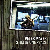 Still in One Peace by Peter Mayer