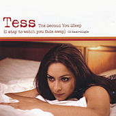 Play & Download The Second You Sleep (I Stay to Watch You Fade Away) by Tess | Napster