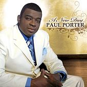 Play & Download A New Day by Paul Porter | Napster