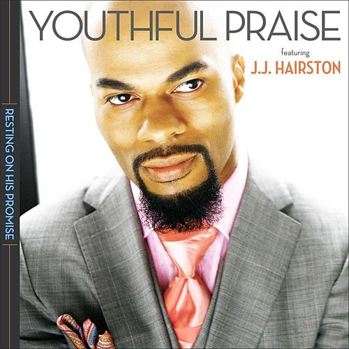Resting On His Promise by Youthful Praise
