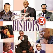 Play & Download Singing Bishops 3 by Various Artists | Napster