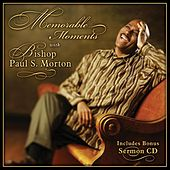 Play & Download Memorable Moments by Bishop Paul S. Morton | Napster