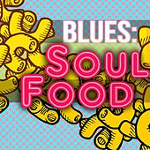 Blues: Soul Food von Various Artists