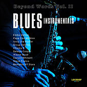 Beyond Words Vol. II - Blues Instrumentals von Various Artists