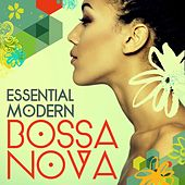 Play & Download Essential Modern Bossa Nova by Various Artists | Napster