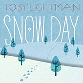 Snow Day by Toby Lightman