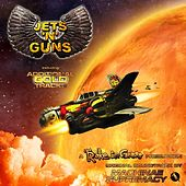 Play & Download Jets 'n' Guns Gold (Original Soundtrack) by Machinae Supremacy | Napster