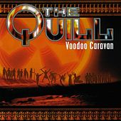 Play & Download Voodoo Caravan by The Quill | Napster
