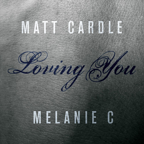 Play & Download Loving You by Melanie C | Napster