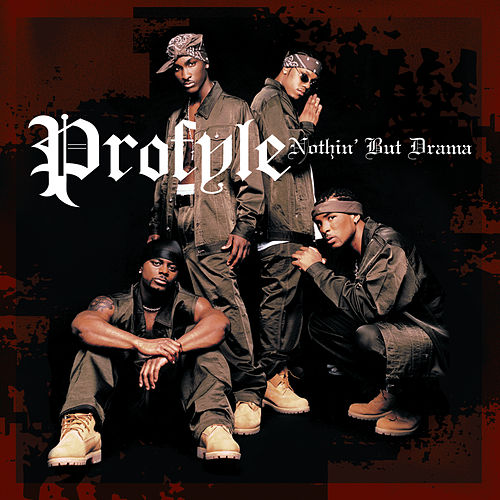 Play & Download Nothin' But Drama by Profyle | Napster