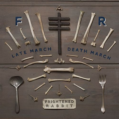 Play & Download Late March, Death March by Frightened Rabbit | Napster
