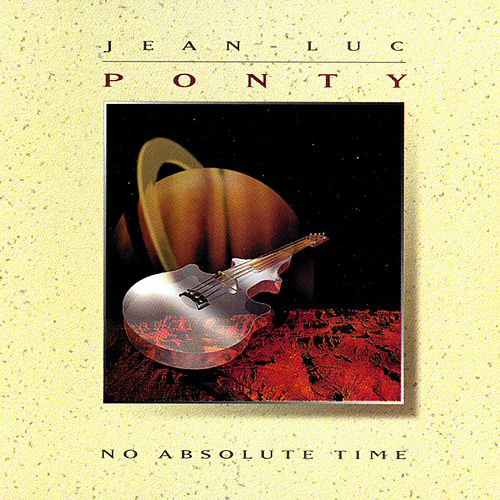 No Absolute Time by Jean-Luc Ponty