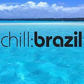 Play & Download Chill Brazil - Sea by Various Artists | Napster
