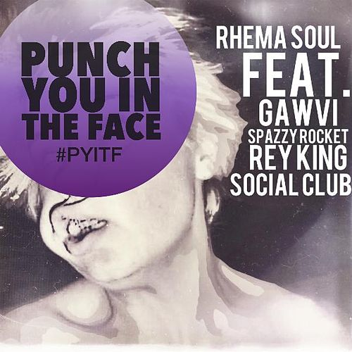 Play & Download P.Y.I.T.F. (feat. Gawvi, Spzrkt, Rey King & Social Club) by Rhema Soul | Napster
