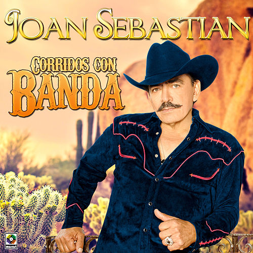 Play & Download Corridos Con Banda by Joan Sebastian | Napster