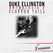 Play & Download Anthologie 2 (Cotton Tail) [Live] by Duke Ellington | Napster