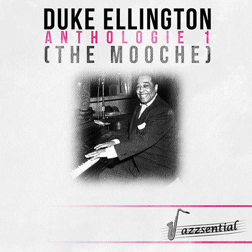 Play & Download Anthologie 1 (The Mooche) [Live] by Duke Ellington | Napster