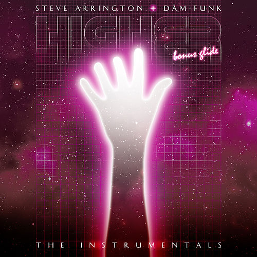 Play & Download Higher: Bonus Glide (The Instrumentals) by Steve Arrington | Napster