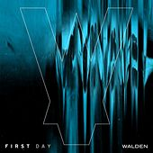 First Day by Walden
