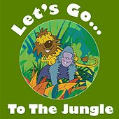 Play & Download Let's Go to the Jungle by Kidzone | Napster