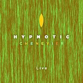 Chenevier (Live) by Hypnotic