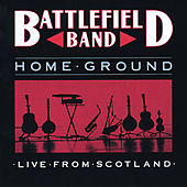 Home Ground by Battlefield Band