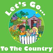 Play & Download Let's Go to the Country by Kidzone | Napster