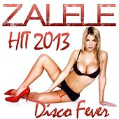 Play & Download Zalele (Hit 2013) by Disco Fever | Napster