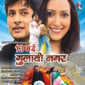 Play & Download 13 May Gulabi Nagar by Various Artists | Napster