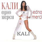Play & Download Edno mersi by Kali | Napster