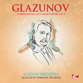 Glazunov: Symphony No. 2 in F-Sharp Minor, Op. 16 (Digitally Remastered) by Moscow RTV Symphony Orchestra