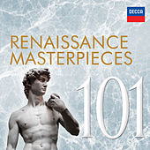 101 Renaissance Masterpieces von Various Artists