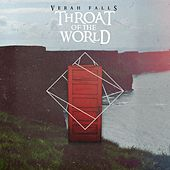 Play & Download Throat of the World by Verah Falls | Napster