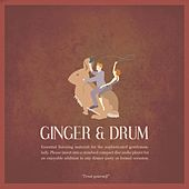 Ginger & Drum by Ginger