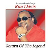 Play & Download Return of the Legend by Rue Davis | Napster