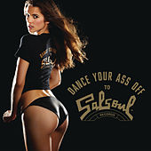 Play & Download Dance Your Ass Off (Salsoul Remixes) by Various Artists | Napster