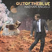 Play & Download Out of the Blue by Nathan Angelo   Napster