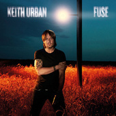 Play & Download Fuse by Keith Urban | Napster
