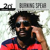 Play & Download 20th Century Masters: The Millennium Collection... by Burning Spear | Napster