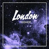 Play & Download Higher - Single by London | Napster